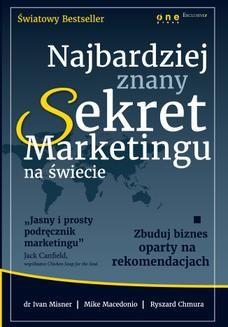 Chomikuj, ebook online Najbardziej znany Sekret Marketingu na świecie. Zbuduj biznes oparty na rekomendacjach. Dr Ivan Misner