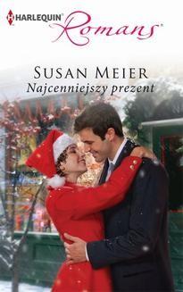 Chomikuj, ebook online Najcenniejszy prezent. Susan Meier