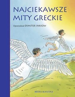 Chomikuj, ebook online Najciekawsze mity greckie. Dimiter Inkiow