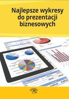 Chomikuj, pobierz ebook online Najlepsze wykresy do prezentacji biznesowych. Praca zbiorowa