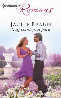 Chomikuj, ebook online Najpiękniejsza para. Jackie Braun