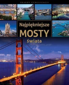 Chomikuj, ebook online Najpiękniejsze mosty świata. Tadeusz Irteński