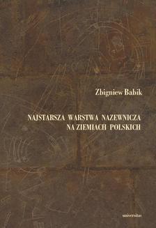 Chomikuj, ebook online Najstarsza warstwa nazewnicza na ziemiach polskich. Zbigniew Babik