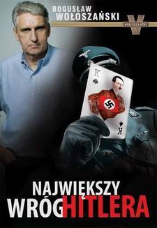 Chomikuj, ebook online Największy wróg Hitlera. Bogusław Wołoszański