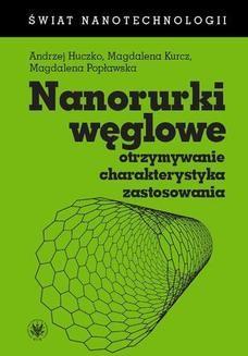 Chomikuj, ebook online Nanorurki węglowe. Andrzej Huczko