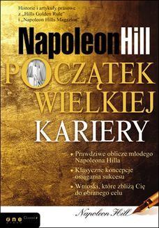 Chomikuj, ebook online Napoleon Hill. Początek wielkiej kariery. Napoleon Hill