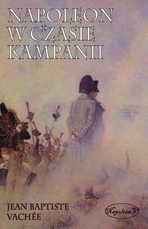 Ebook Napoleon w czasie kampanii pdf