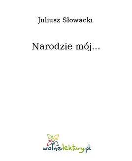 Chomikuj, ebook online Narodzie mój…. Juliusz Słowacki