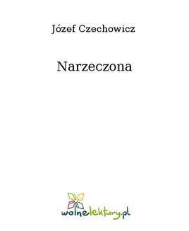 Chomikuj, ebook online Narzeczona. Józef Czechowicz
