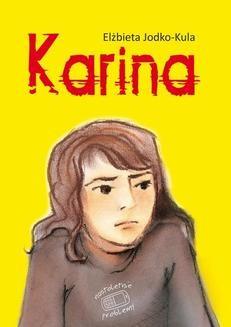 Chomikuj, ebook online Nastoletnie problemy: Karina. Elżbieta Jodko-Kula