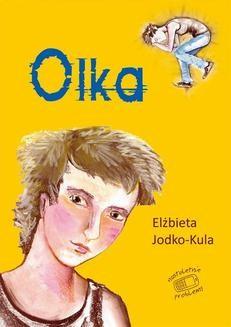 Chomikuj, ebook online Nastoletnie problemy: Olka. Elżbieta Jodko-Kula