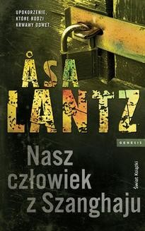 Chomikuj, ebook online Nasz człowiek z Szanghaju. Asa Lantz