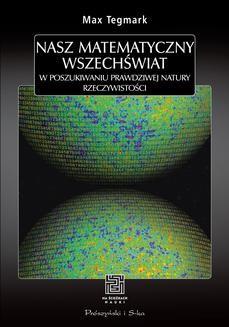 Chomikuj, ebook online Nasz matematyczny Wszechświat. Max Tegmark