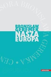 Chomikuj, ebook online Nasza Europa. Bronisław Geremek