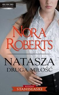Chomikuj, ebook online Natasza. Druga miłość. Nora Roberts