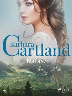 Chomikuj, ebook online Natasza – Ponadczasowe historie miłosne Barbary Cartland. Barbara Cartland