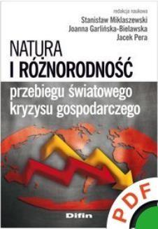Chomikuj, ebook online Natura i różnorodność przebiegu światowego kryzysu gospodarczego. Stanisław Miklaszewski