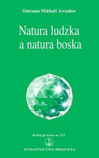 Chomikuj, ebook online Natura ludzka a natura boska. Omraam Mikhael Aivanhov