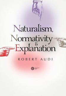 Chomikuj, ebook online Naturalism, Normativity and Explanation. Robert Audi
