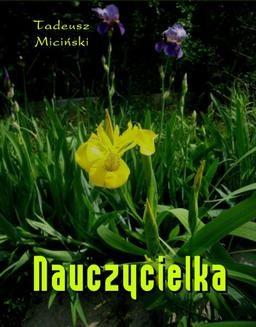 Chomikuj, pobierz ebook online Nauczycielka. Tadeusz Miciński