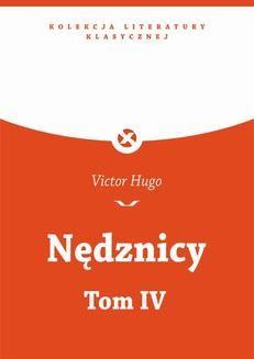 Chomikuj, ebook online Nędznicy, T.IV. Victor Hugo