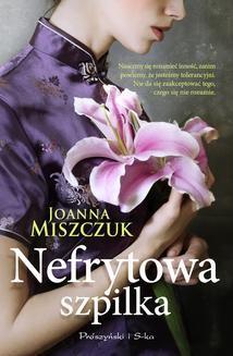 Chomikuj, ebook online Nefrytowa szpilka. Joanna Miszczuk