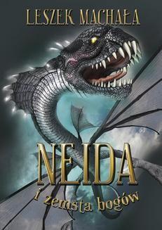 Chomikuj, pobierz ebook online Neida i zemsta bogów. Leszek Machała