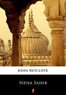 Chomikuj, ebook online Nena Sahib. John Retcliffe