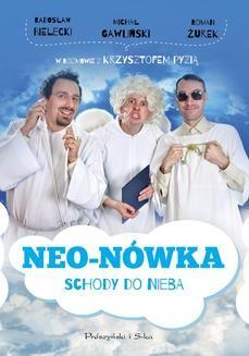 Chomikuj, ebook online Neo-Nówka.Schody do nieba. Radosław Bielecki
