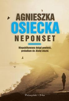 Chomikuj, ebook online Neponset. Agnieszka Osiecka