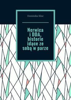 Chomikuj, ebook online Nerwica i DDA, historie idące ze sobą w parze.. Dominika Kloc