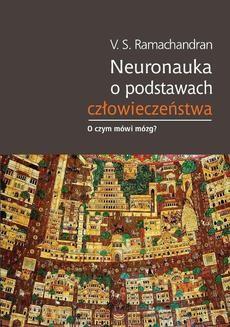 Ebook Neuronauka o podstawach człowieczeństwa pdf