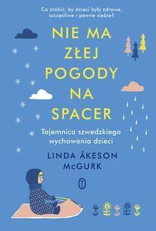 Chomikuj, ebook online Nie ma złej pogody na spacer. Linda Åkeson McGurk