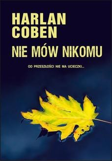 Chomikuj, ebook online NIE MÓW NIKOMU. Harlan Coben