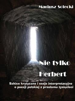 Chomikuj, ebook online Nie tylko Herbert. Mariusz Solecki