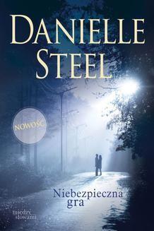 Chomikuj, ebook online Niebezpieczna gra. Danielle Steel
