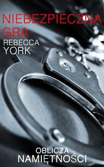 Chomikuj, ebook online Niebezpieczna gra. Rebecca York