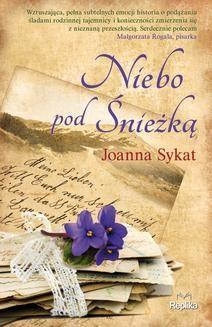 Chomikuj, ebook online Niebo pod Śnieżką. Joanna Sykat