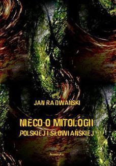 Chomikuj, ebook online Nieco o mitologii polskiej i słowiańskiej. Jan Radwański