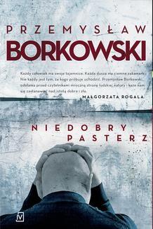 Chomikuj, ebook online Niedobry pasterz. Przemysław Borkowski