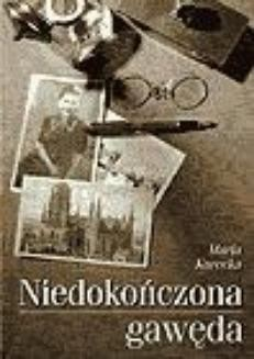 Chomikuj, ebook online Niedokończona gawęda. Maria Kurecka