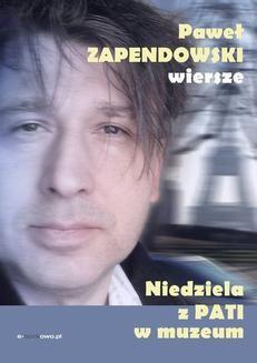 Chomikuj, ebook online Niedziela z Pati w muzeum. Paweł Zapendowski