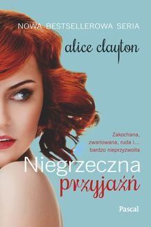 Chomikuj, ebook online Niegrzeczna przyjaźń. Alice Clayton