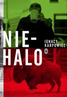 Chomikuj, pobierz ebook online Niehalo. Ignacy Karpowicz