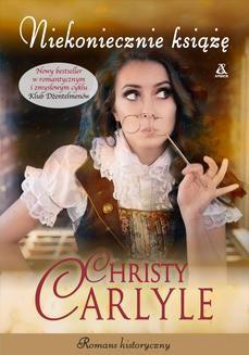Chomikuj, ebook online Niekoniecznie książę. Christy Carlyle