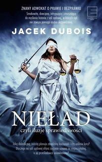 Ebook Nieład, czyli iluzje sprawiedliwości pdf