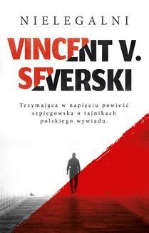 Chomikuj, ebook online Nielegalni. Vincent V. Severski