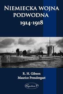 Chomikuj, ebook online Niemiecka wojna podwodna 1914-1918. R.H. Gibson