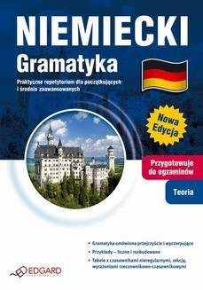 Chomikuj, ebook online Niemiecki Gramatyka. Praktyczne repetytorium dla początkujących i średnio zaawansowanych. Praca zbiorowa