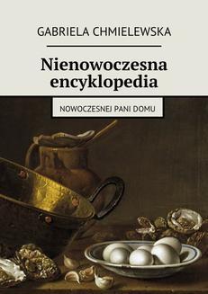 Chomikuj, ebook online Nienowoczesna encyklopedia. Gabriela Chmielewska